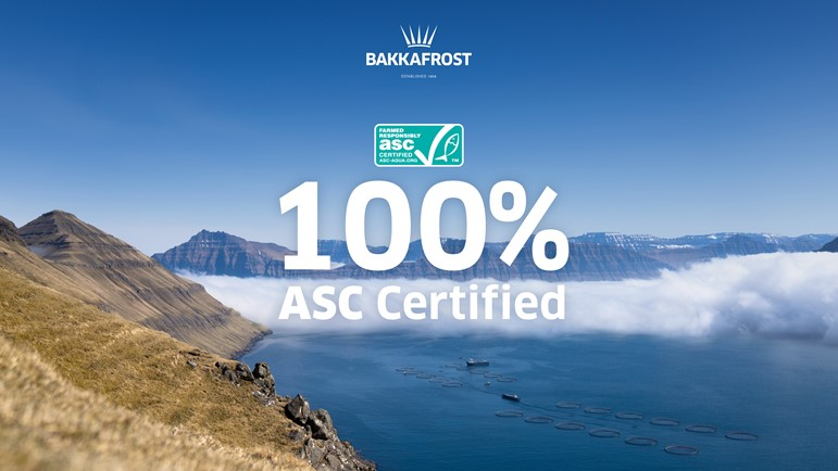 100% of Bakkafrost salmon in the Faroe Islands is now ASC certified